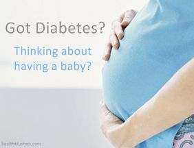 Preparing For a Pregnancy With Diabetes